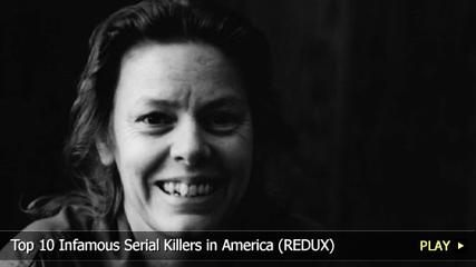 News video: Top 10 Infamous Serial Killers in America (REDUX)